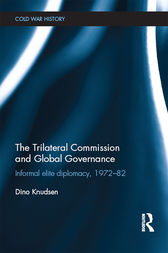 The Trilateral Commission and Global Governance by Dino Knudsen