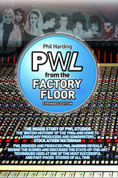 PWL: From the Factory Floor by Phil Harding