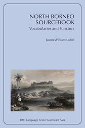 North Borneo Sourcebook by Jason William Lobel