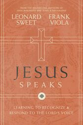 Jesus Speaks by Leonard Sweet