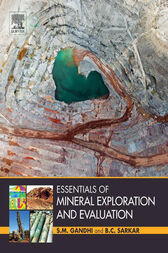 Essentials of Mineral Exploration and Evaluation by S. M. Gandhi