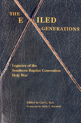 The Exiled Generations by Carl L. Kell