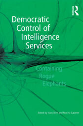 Democratic Control of Intelligence Services by Marina Caparini