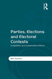 Parties, Elections and Electoral Contests by Marc Guinjoan