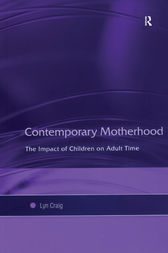 Contemporary Motherhood by Lyn Craig