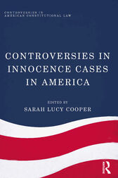 Controversies in Innocence Cases in America by Sarah Lucy Cooper