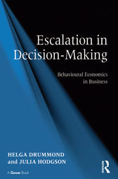 Escalation in Decision-Making by Helga Drummond