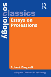 Essays on Professions by Robert Dingwall