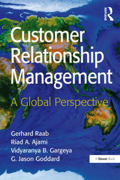 Customer Relationship Management by Gerhard Raab