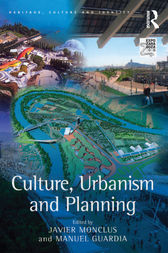 Culture, Urbanism and Planning by Manuel Guardia