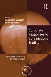 Corporate Responses to EU Emissions Trading by Jon Birger Skjærseth