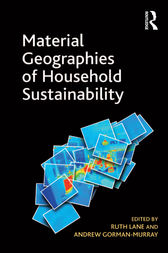 Material Geographies of Household Sustainability by Andrew Gorman-Murray