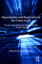 Opportunities and Deprivation in the Urban South by Eduardo Cesar Leão Marques