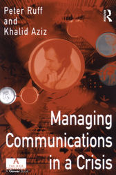 Managing Communications in a Crisis by Peter Ruff