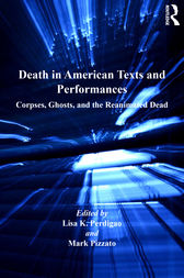 Death in American Texts and Performances by Mark Pizzato