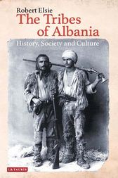 The Tribes of Albania, by Robert Elsie