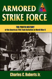 Armored Strike Force by Charles C. Roberts