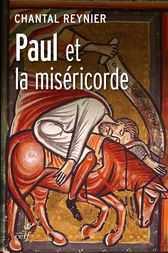 Paul et la miséricorde by Chantal Reynier