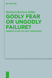 Godly Fear or Ungodly Failure? by Michael Kibbe