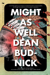 Might As Well by Dean Budnick