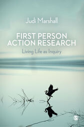 First Person Action Research by Judi Marshall
