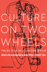 Culture on Two Wheels by Jeremy Withers