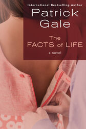 The Facts of Life by Patrick Gale