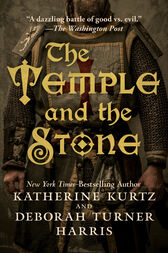 The Temple and the Stone by Katherine Kurtz
