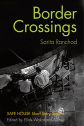 Border Crossings by Sarita Ranchod