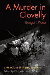 A Murder in Clovelly by Bongani Kona
