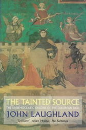 The Tainted Source by John Laughland