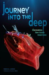 Journey into the Deep by Rebecca L. Johnson
