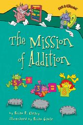 The Mission of Addition by Brian P. Cleary