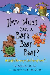 How Much Can a Bare Bear Bear? by Brian P. Cleary