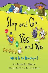 Stop and Go, Yes and No by Brian P. Cleary