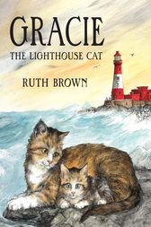 Gracie the Lighthouse Cat by Ruth Brown