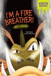 I'm a Fire Breather! by Shannon Knudsen