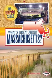 What's Great about Massachusetts? by Amanda Lanser