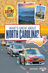 What's Great about North Carolina? by Anita Yasuda