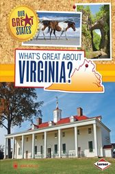 What's Great about Virginia? by Jamie Kallio