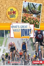 What's Great about Iowa? by Kristin Marciniak