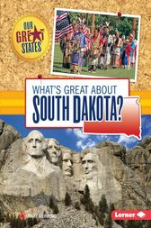 What's Great about South Dakota? by Mary Meinking