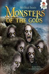 Monsters of the Gods by Alice Peebles