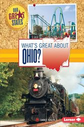 What's Great about Ohio? by Darice Bailer