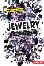 Jewelry Tips & Tricks by Emma Carlson Berne