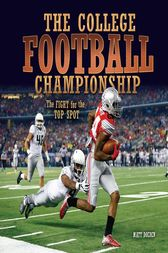The College Football Championship by Matt Doeden