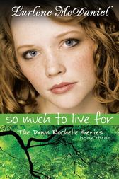 So Much to Live For by Lurlene N. McDaniel