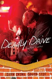 Deadly Drive by Justine Fontes