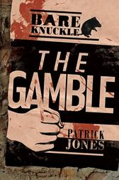 The Gamble by Patrick Jones