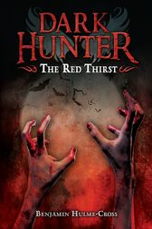 The Red Thirst by Benjamin Hulme-Cross